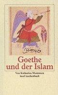 Book cover 'Goethe and the Islam' by Katharina Mommsen