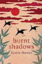Cover Kamila Shamsie's <i>Burnt Shadows</i> (source: publisher)