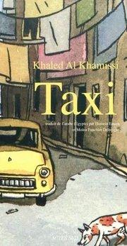 French edition of Al Khamissi's 'Taxi'