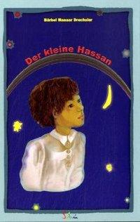 Cover of 'Der kleine Hassan' (Little Hassan) by Bärbel Drechsler