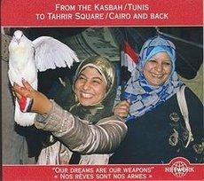 CD `From the Kasbah/Tunis to Tahrir Square/ Cairo and back by World Network