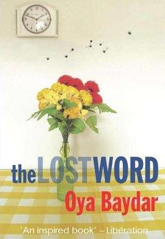 "Cover of Oya Baydra's ""The Lost Word"" (source: publisher)"