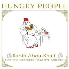Cover of Rabih Abou-Khalil's new album Hungry People