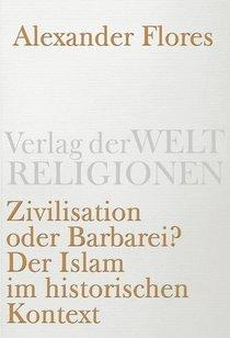 German book cover 'Civilization or Barbarism' by Alexander Flores