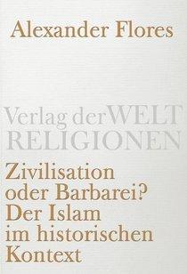 German book cover 'Civilization or Barbarism' by Alexander Flores