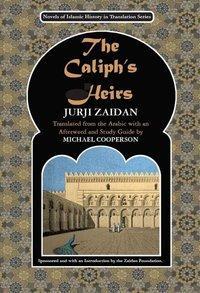 Jurji Zaidan's 'The Caliph's heirs' (source: The Zaidan Foundation)
