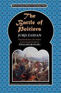 Cover of 'The Battle of Poitiers' (source: The Zaidan Foundation)