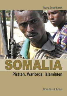 Book cover of Marc Engelhardt's 'Somalia' (image: Brandes & Apsel)