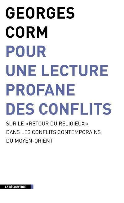 Cover of Georges Corm's book ''Pour une lecture profane des conflits''