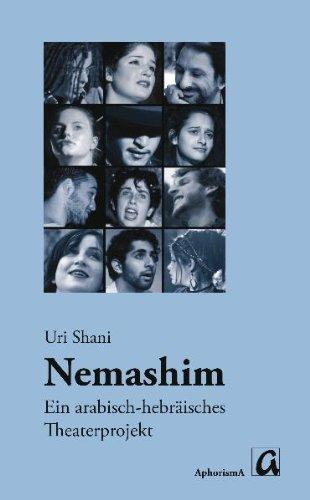 Cover of the German-language version of Uri Shama's book about the Nemashim theatre project (source: AphorismA-Verlag)