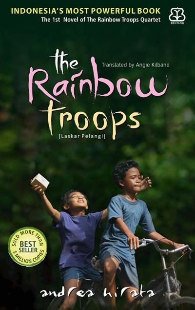 "Cover of the English translation of Andrea Hirata's novel ""The Rainbow Troops"""