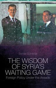 """Cover of Bente Scheller's book """"The Wisdom of Syria's Waiting Game. Syrian Foreign Policy under the Assads"""""""