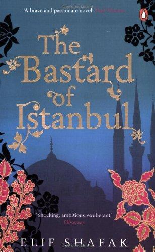 "Cover of Elif Shafak's book ""The Bastard of Istanbul"""