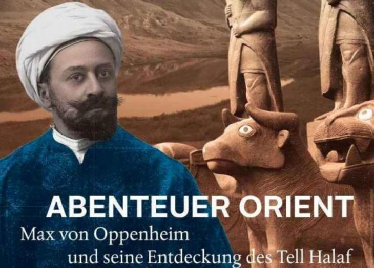 """Poster for the exhibition """"An oriental adventure: Max von Oppenheim and the discovery of Tell Halaf"""" (Source: Art and Exhibition Hall of the Federal Republic of Germany)"""