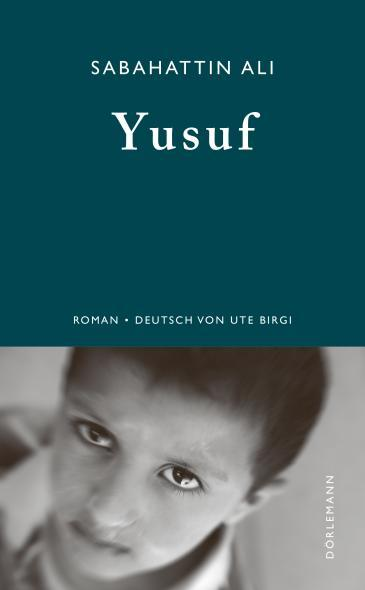 "Cover of the German edition of Sabahattin Ali's novel ""Yusuf"" (source: Dorlemann)"