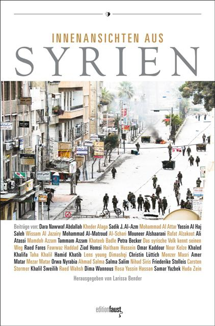 """Cover of Larissa Bender's book """"Innenansichten aus Syrien"""" (source: edition Faust)"""