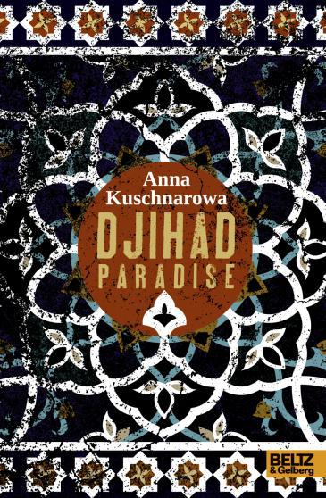 "Cover of Anna Kushnarova's novel for young adults ""Djihad Paradise"""