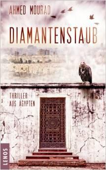 "Cover of the German edition of ""Diamond Dust"" by Ahmed Mourad (source LENOS)"