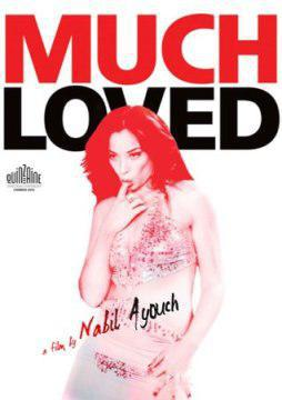 "Poster for Nabil Ayouch's film ""Much Loved"""