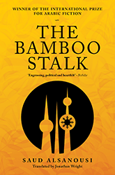 """Cover of """"The Bamboo Stalk"""" by Saud Alsanousi (source: Bloomsbury Qatar Foundation Publishing)"""