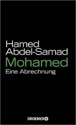 "Cover of ""Mohamed: Eine Abrechnung"" by Hamed Abdel-Samad"