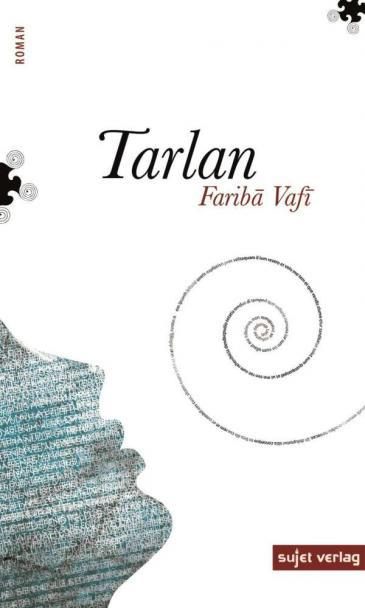 ″Tarlan″ by Fariba Vafi (published by Sujet)