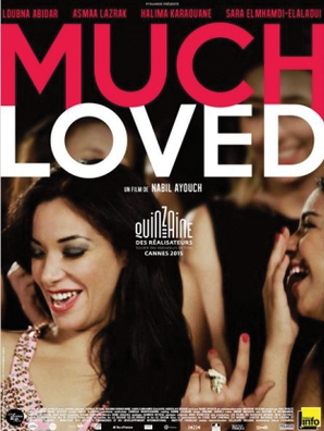 Poster for the film ″Much Loved″, directed by Nabil Ayouch