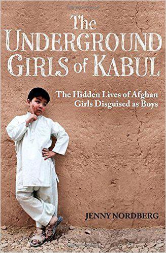 """""""The Underground Girls of Kabul"""" (published by Virago)"""