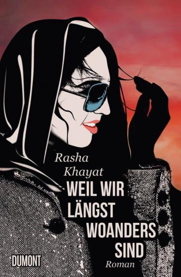 Cover of ″Weil wir langst woanders sind″ (Because we are already somewhere else) by Rasha Khayat (published by Dumont)