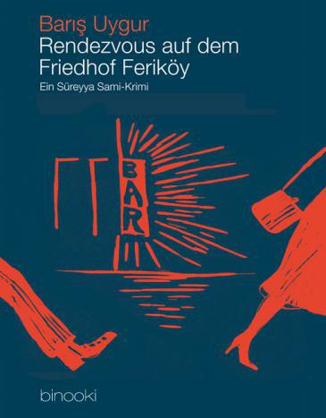 Cover of Uygur′s ″Rendezvous auf dem Friedhof von Ferikoy″ (published by binooki)