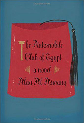 Cover of ″The Automobile Club of Egypt″, published by Knopf