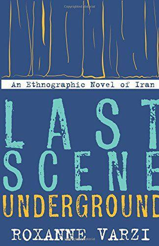 """Cover of """"Last Scene Underground"""" (published by Stanford University Press)"""