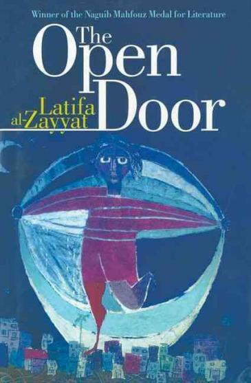Cover of ″The Open Door″ by Latifa al-Zayyat (source: American University in Cairo Press)