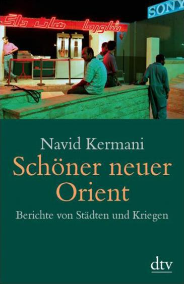 Cover of Navid Kermani′s ″Schoner neuer Orient″ (Beautiful New Orient; published by dtv)