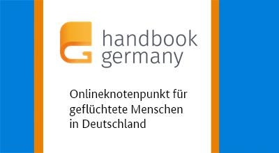 Handbookgermany.de (in English, German, Arabic, Dari)