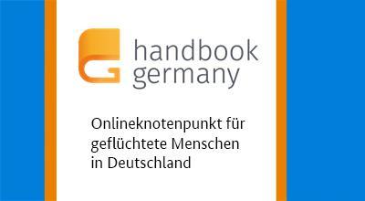 Handbookgermany.de (in English, German, Arabic, Dari)
