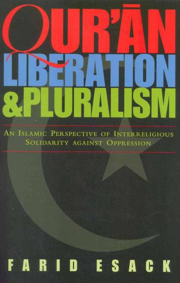 """Cover of Farid Esack′s """"Qu′ran, Liberation and Pluralism: An Islamic Perspective of Interreligious Solidarity Against Oppression"""" (published by One World)"""