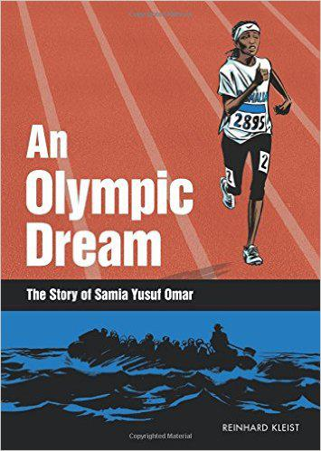 Cover of Reinhard Kleist′s ″An Olympic Dream: The Story of Samia Yusuf Omar″ (published by SelfMadeHero)