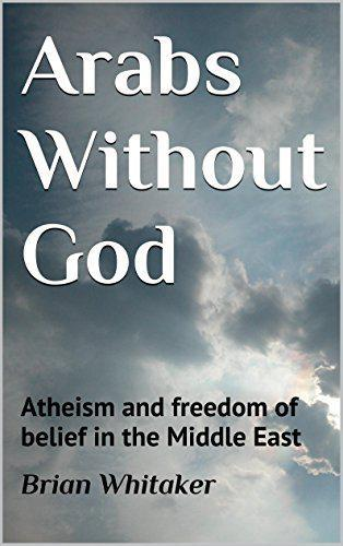 Cover of Brian Whitaker′s ″Arabs without God″ (published by CreateSpace Independent Publishing Platform)