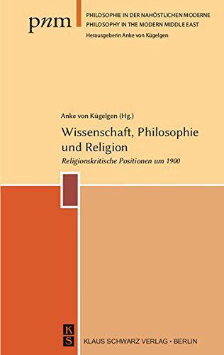 Cover of ″Wissenschaft, Philosophie und Religion. Religionskritische Positionen um 1900″ (published by Klaus Schwarz)