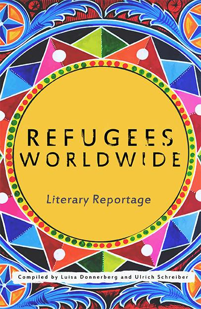 Cover of ″Refugees Worldwide: Literary Reportage″ (published by Ragpicker Press)