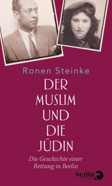Cover of Ronen Steinke′s ″Der Muslim und die Judin″ (published by Berlin Verlag)
