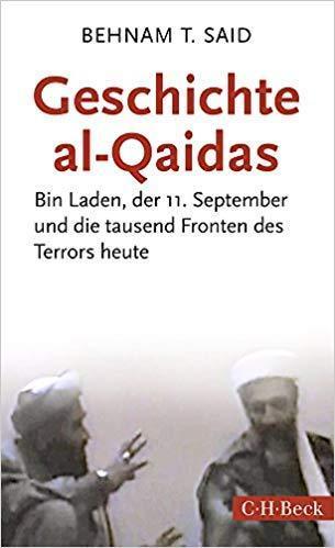 """Cover of Behnam T. Said's """"Geschichte al-Qaidas: Bin Laden, der 11. September und die tausend Fronten des Terrors heute"""" (published in German by C.H. Beck) """""""