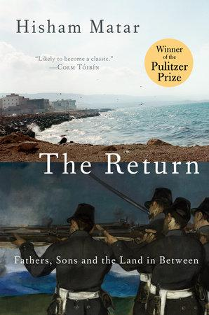 Cover of Hisham Matar′s ″The Return. Fathers, Sons and the Land in Between″ (published by Penguin Random House)