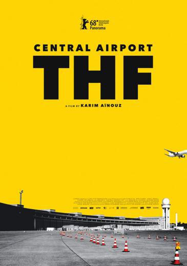 Film poster for Karim Ainouz′ ″Central Airport THF″