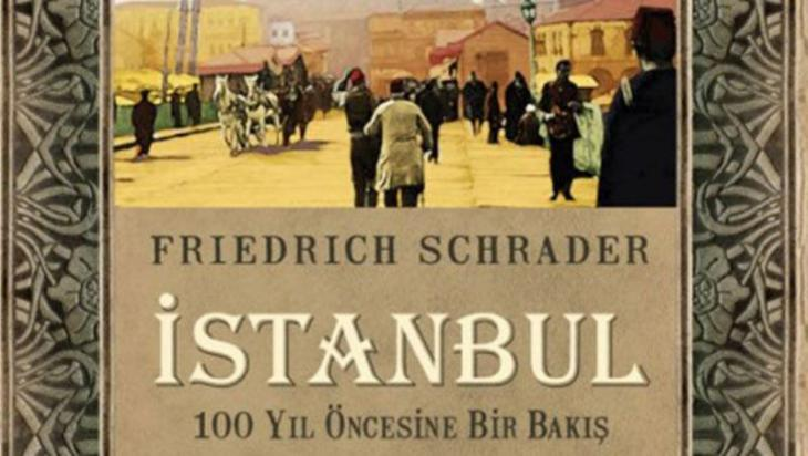 "Turkish edition of Friedrich Schrader's collected Osmanischer LLoyd articles, ""Konstantinopel im Vergangenheit und Gegenwart"" (source: Odatv.com)"