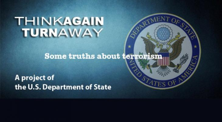 "The U.S. State Department's campaign ""Think Again, Turn Away"" (U.S State Department)"