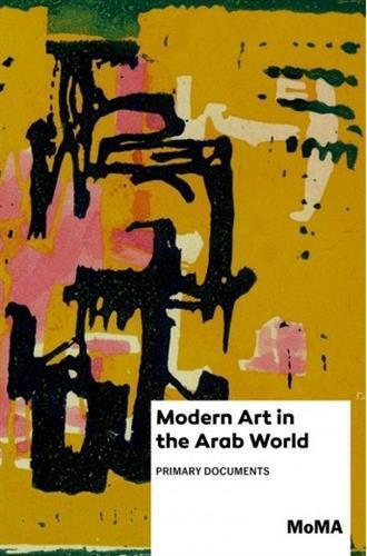 "Cover of ""Modern Art in the Arab World: Primary Documents"", (published by Anneka Lenssen, Sarah Rogers and Nada Shabout; Duke University Press Books)"