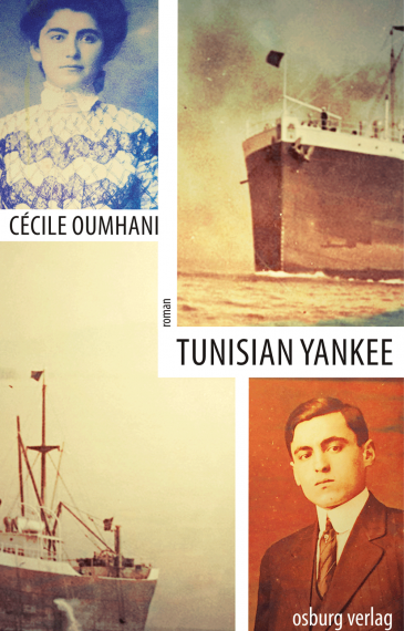 "Cover of Cecile Oumhaniʹs ""Tunisian Yankee"" (published in German by Osburg)"