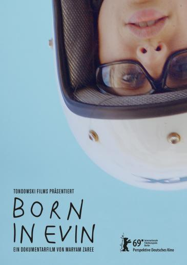 "Poster advertising Maryam Zareeʹs ""Born in Evin""  at the Berlinale 2019 (source: Berlinale)"